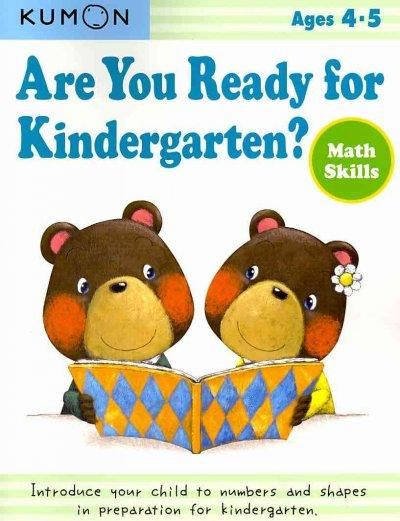 Are You Ready for Kindergarten?: Math Skills, Ages 4-5 (Are You Ready for Kindergarten?)