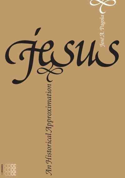 Jesus, an Historical Approximation (Kyrios)