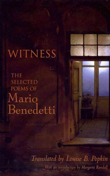 Witness (SPANISH): The Selected Poems of Mario Benedetti