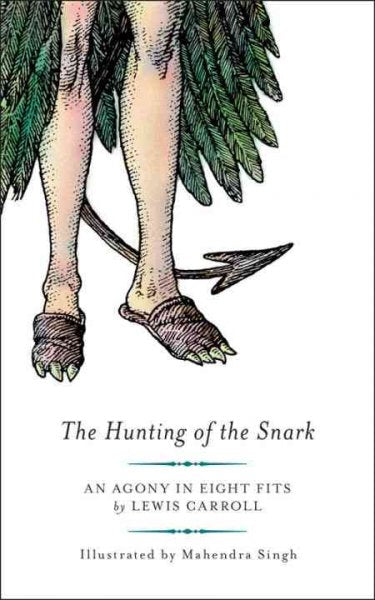 The Hunting of the Snark: An Agony in Eight Fits: The Hunting of the Snark