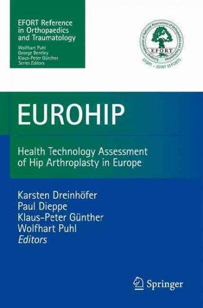 EUROHIP: Health Technology Assessment of Hip Arthroplasty in Europe: EUROHIP