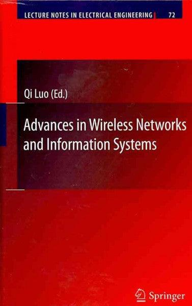 Advances in Wireless Networks and Information Systems (Lecture Notes in Electrical Engineering): Advances in Wireless Networks and Information Systems