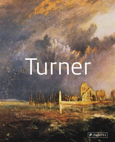 Turner (Masters of Art): Turner
