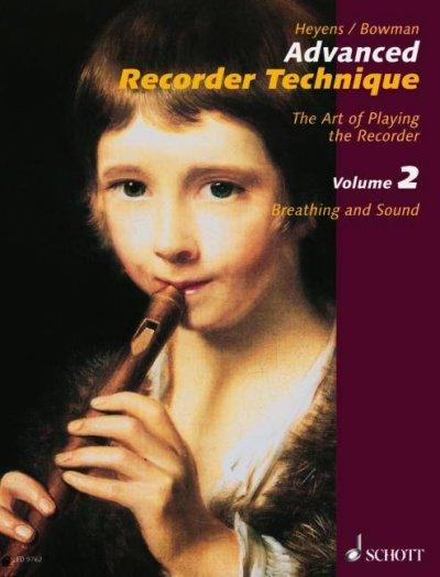 Advanced Recorder Technique: Breathing And Sound: Advanced Recorder Technique