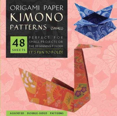 Origami Paper Kimono Patterns: Perfect for Small Projects or the Beginning Folder: Small 6 3/4: Origami Paper Kimono Patterns