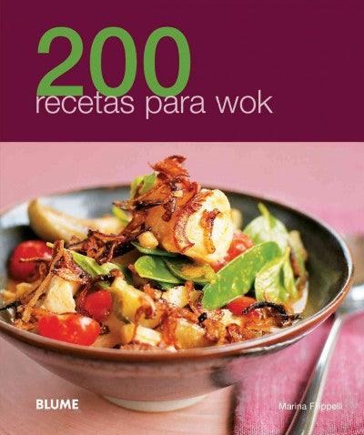 200 recetas para wok / 200 Wok Recipes (SPANISH) (200 Recetas / 200 Recipes): 200 recetas para wok / 200 Wok Recipes