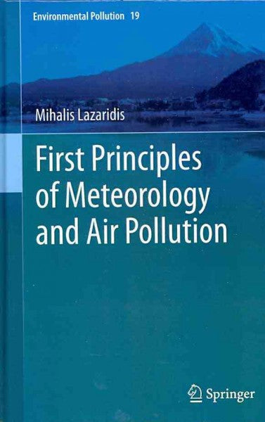 First Principles of Meteorology and Air Pollution (Environmental Pollution): First Principles of Meteorology and Air Pollution
