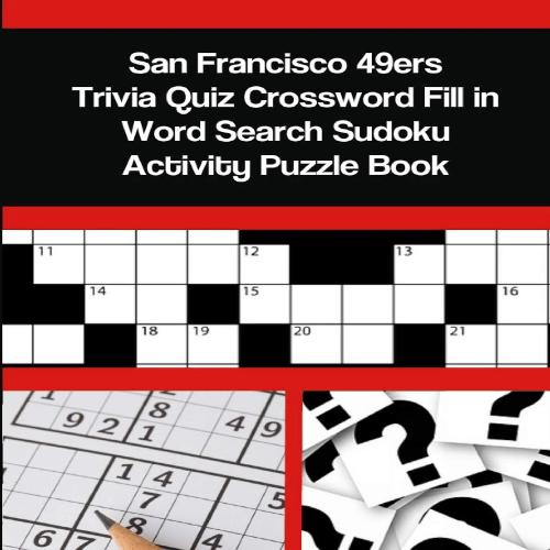 San Francisco 49ers Trivia Quiz Crossword Fill in Word Search