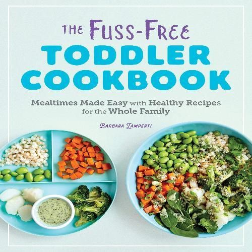 Mealtimes Made Easy with Healthy Recipes for the Whole Family