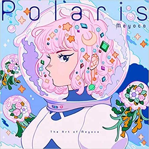 Polaris: The Art of Meyoco