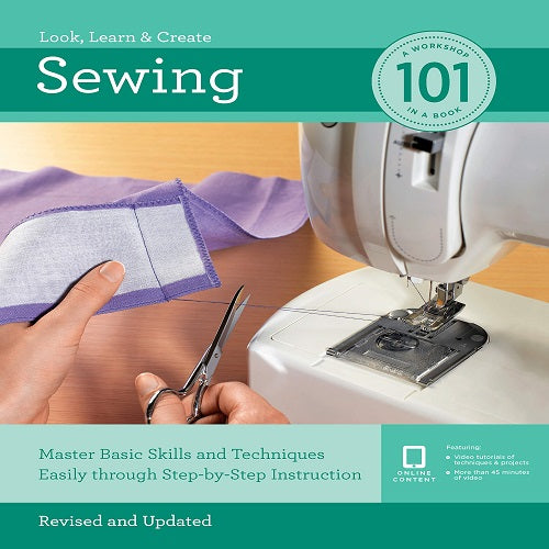 Sewing 101: Master Basic Skills and Techniques Easily Through Step-By-Step Instruction ( 101 )