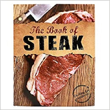 The Book of Steak: Cooking for Carnivores ( Love Food )