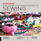 Singer: The Complete Photo Guide to Sewing ( Complete Photo Guide ) (3RD ed.)