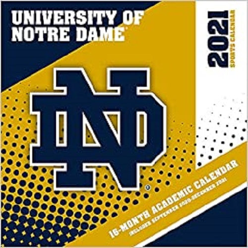 Notre Dame Fighting Irish 2021 12x12 Team Wall Calendar