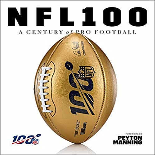 NFL 100: A Century of Pro Football