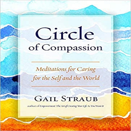 Circle of Compassion: Meditations for Caring for the Self and the World (2ND ed.)