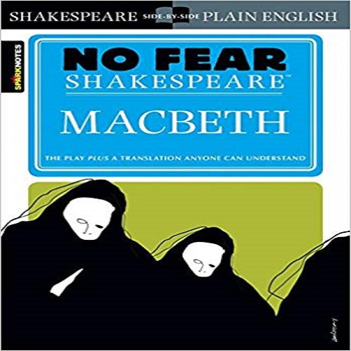 Macbeth (No Fear Shakespeare) (Study Guide) ( Sparknotes No Fear Shakespeare )