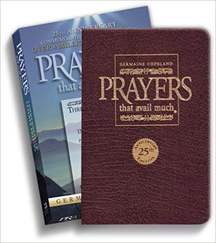 Prayers That Avail Much: Three Bestselling Volumes Complete In One Book, Commerative Leather Edition