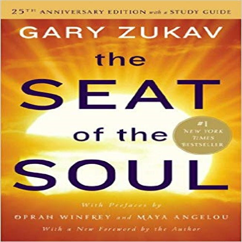 The Seat of the Soul (Anniversary) (25TH ed.)