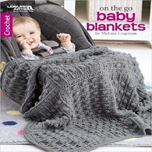On the Go Baby Blankets: Crochet