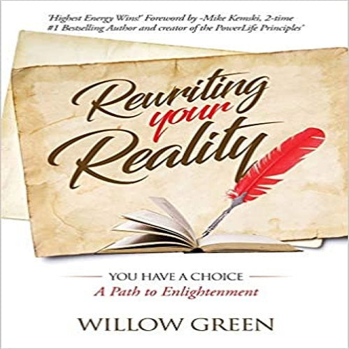 Rewriting Your Reality: You have a Choice