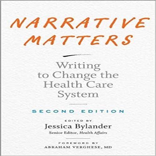 Narrative Matters: Writing to Change the Health Care System