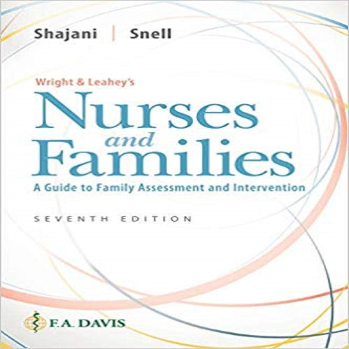 Wright & Leahey's Nurses and Families: A Guide to Family Assessment and Intervention