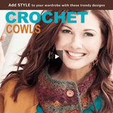 Crochet Cowls: 10 Designs for Every Neck