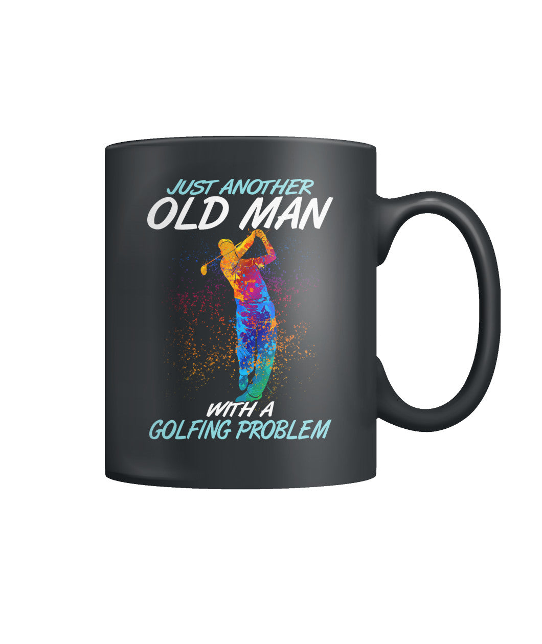 Just another old man with golf problem Color Coffee Mug