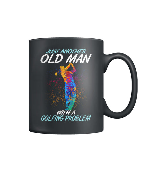 Just another old man with golf problem Color Coffee Mug-Drinkware - AllGolfUSA.COM