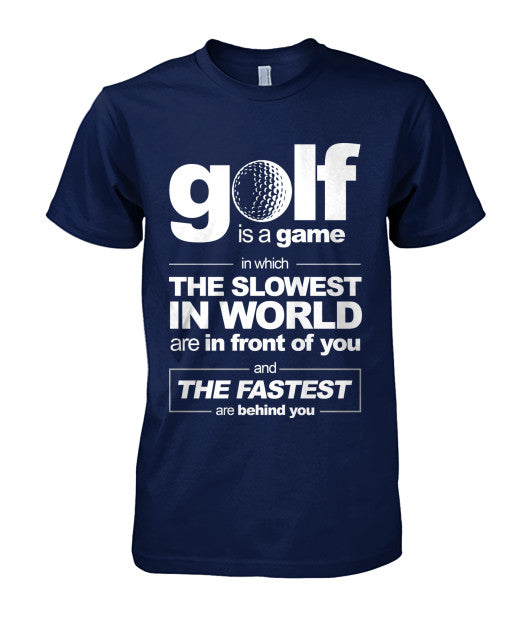 Golf is a game t-shirts