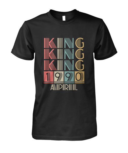 Kings Are Born April 1990-Short Sleeves - TEEHOT.COM