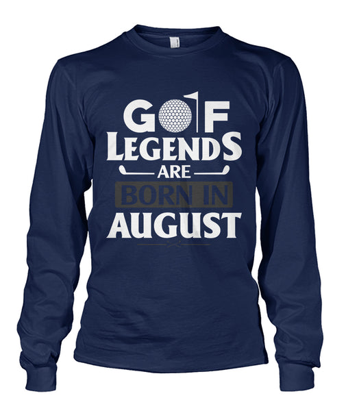 Golf legends are born in august Unisex Long Sleeve-Long Sleeves - TEEHOT.COM
