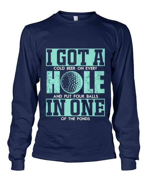 I got a hole in one shirt Unisex Long Sleeve-Long Sleeves - TEEHOT.COM