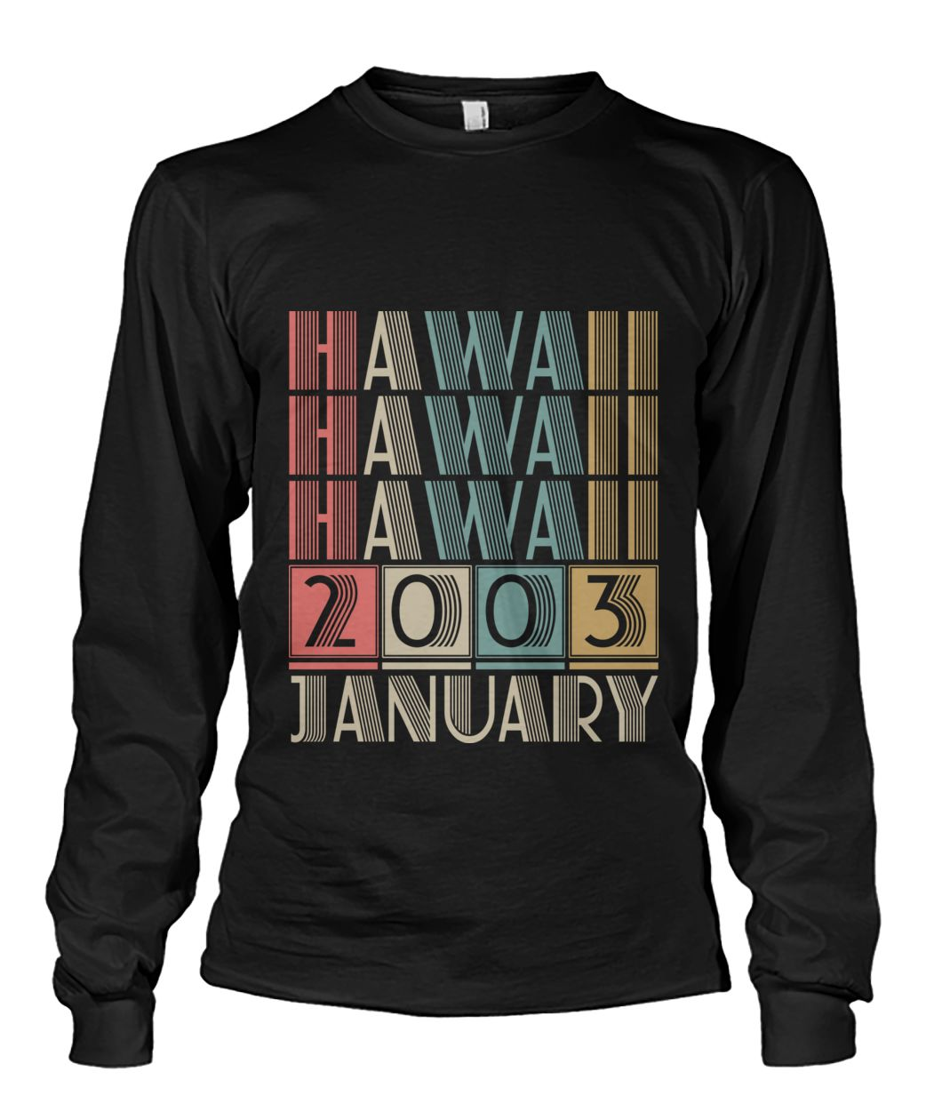Born in Hawaii in January 2003 t shirt-Short Sleeves - TEEHOT.COM