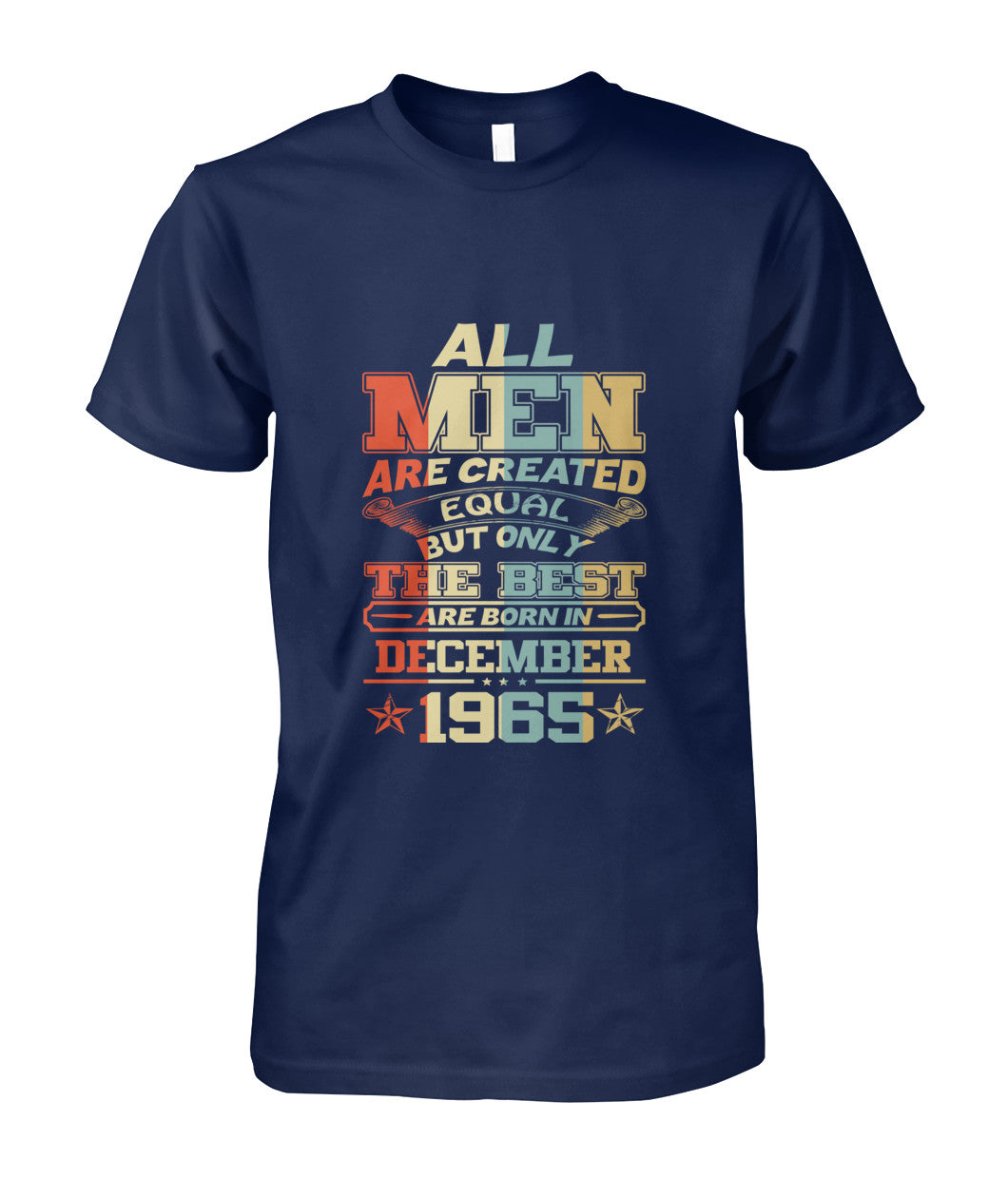 All Men Are Created Equal Only Best Are Born December 1965