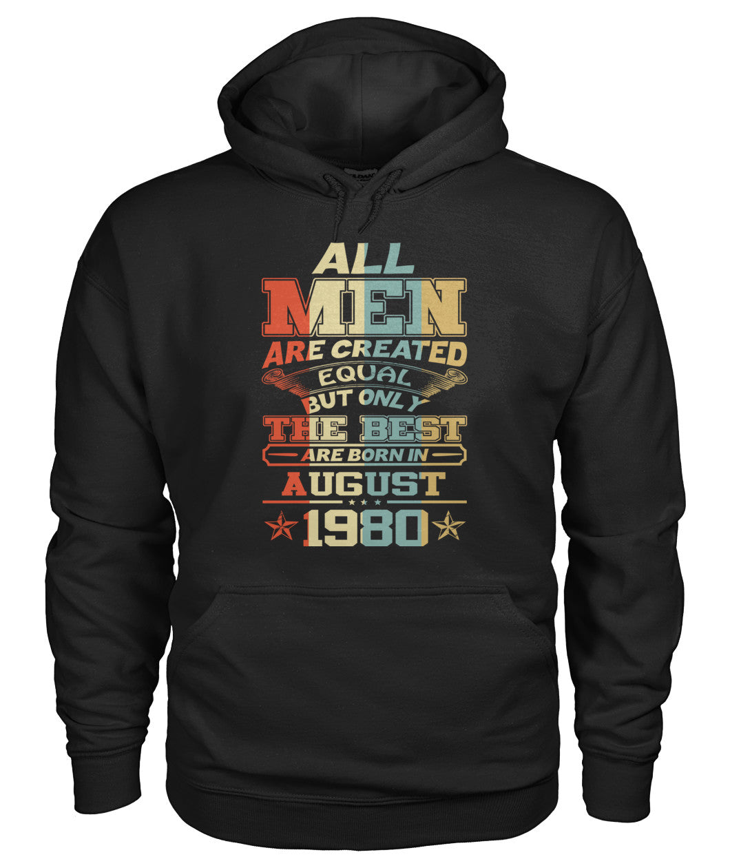 All Men Are Created Equal Only Best Are Born August 1980