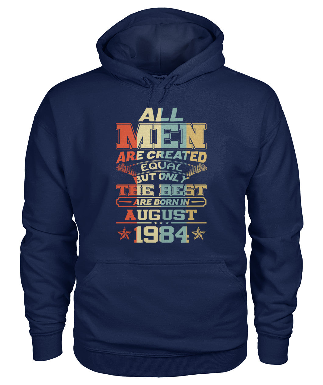 All Men Are Created Equal Only Best Are Born August 1984