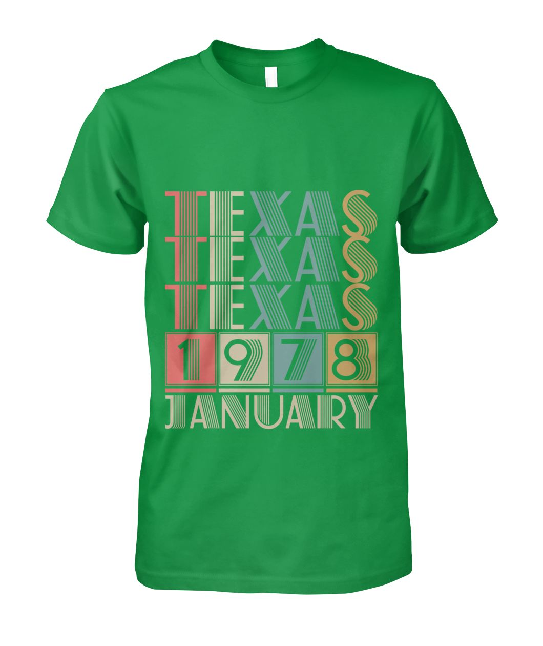 Born in Texas in January 1978 t shirt-Short Sleeves - TEEHOT.COM