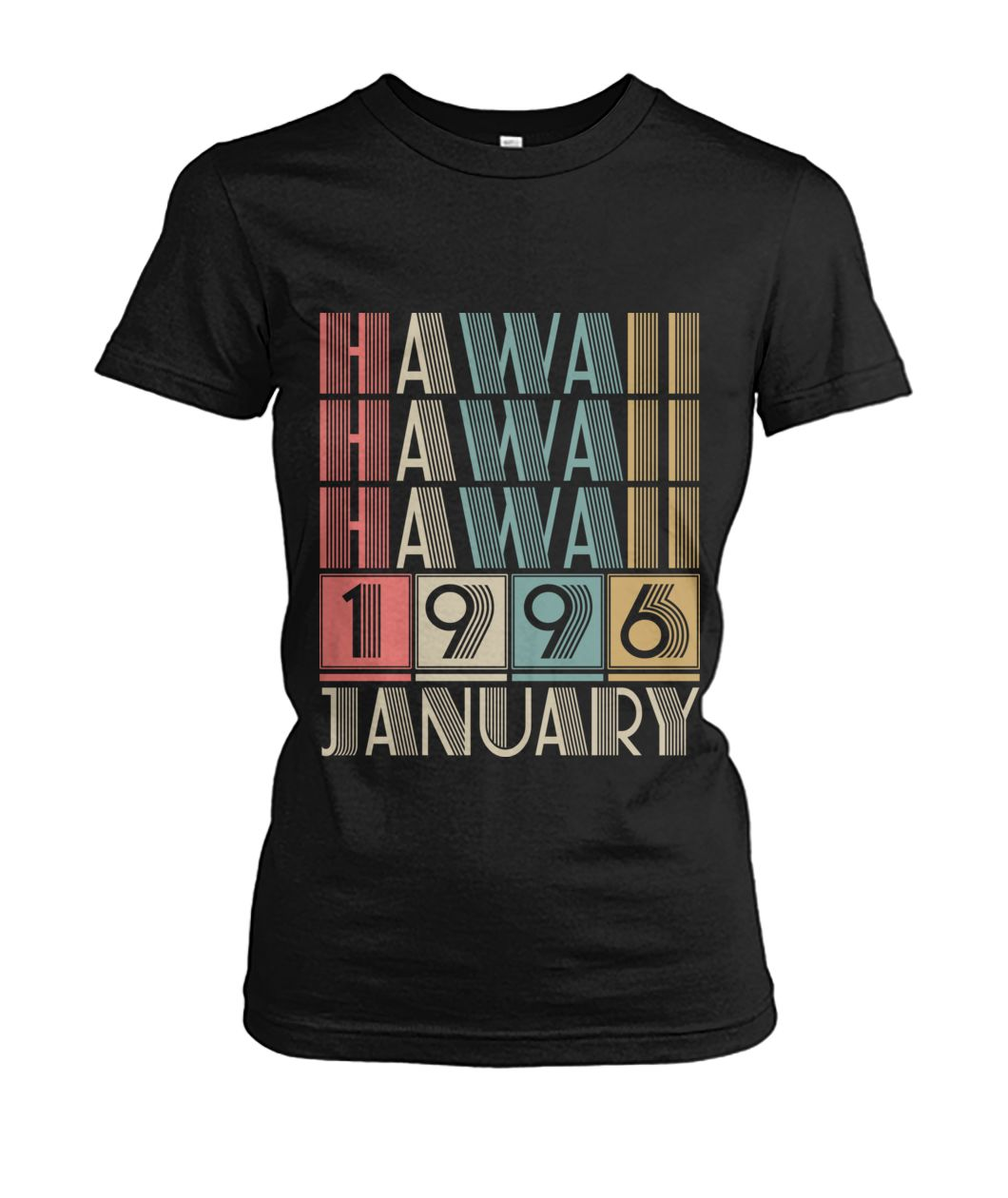 Born in Hawaii in January 1996 t shirt-Short Sleeves - TEEHOT.COM