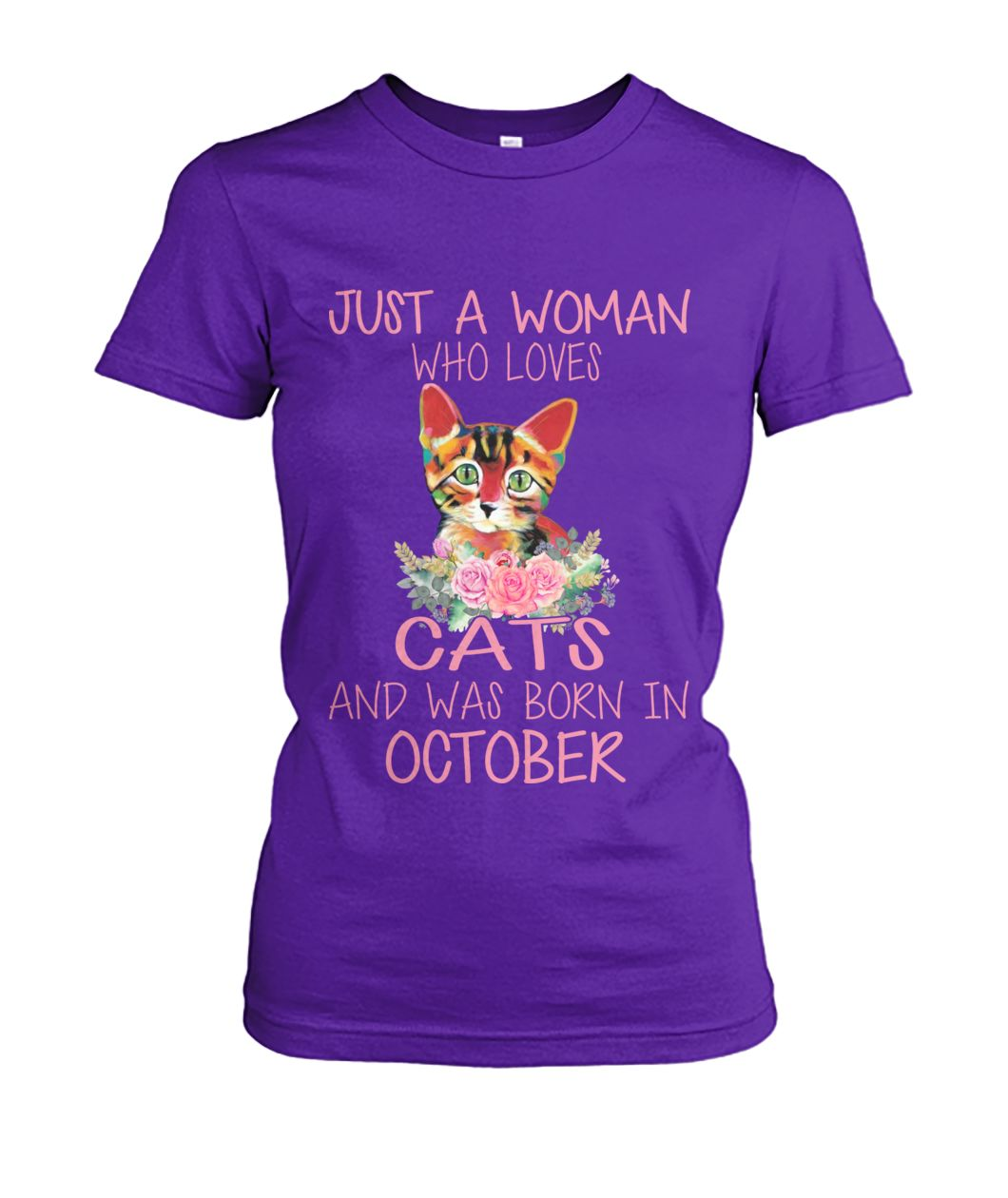 just a woman who loves cats and was born in october tshirt