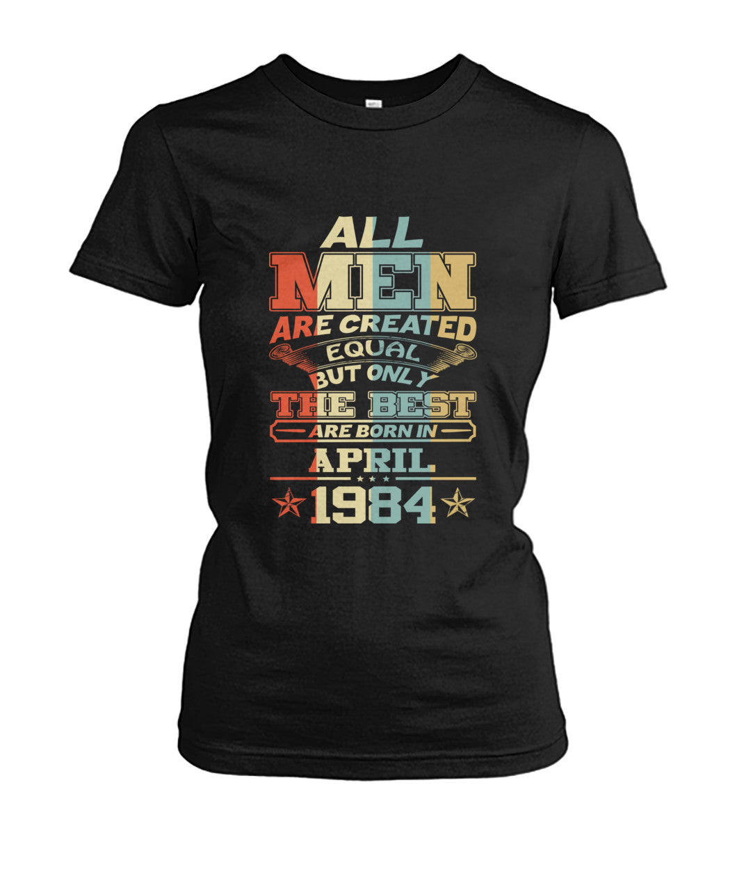 All Men Are Created Equal Only Best Are Born April 1984