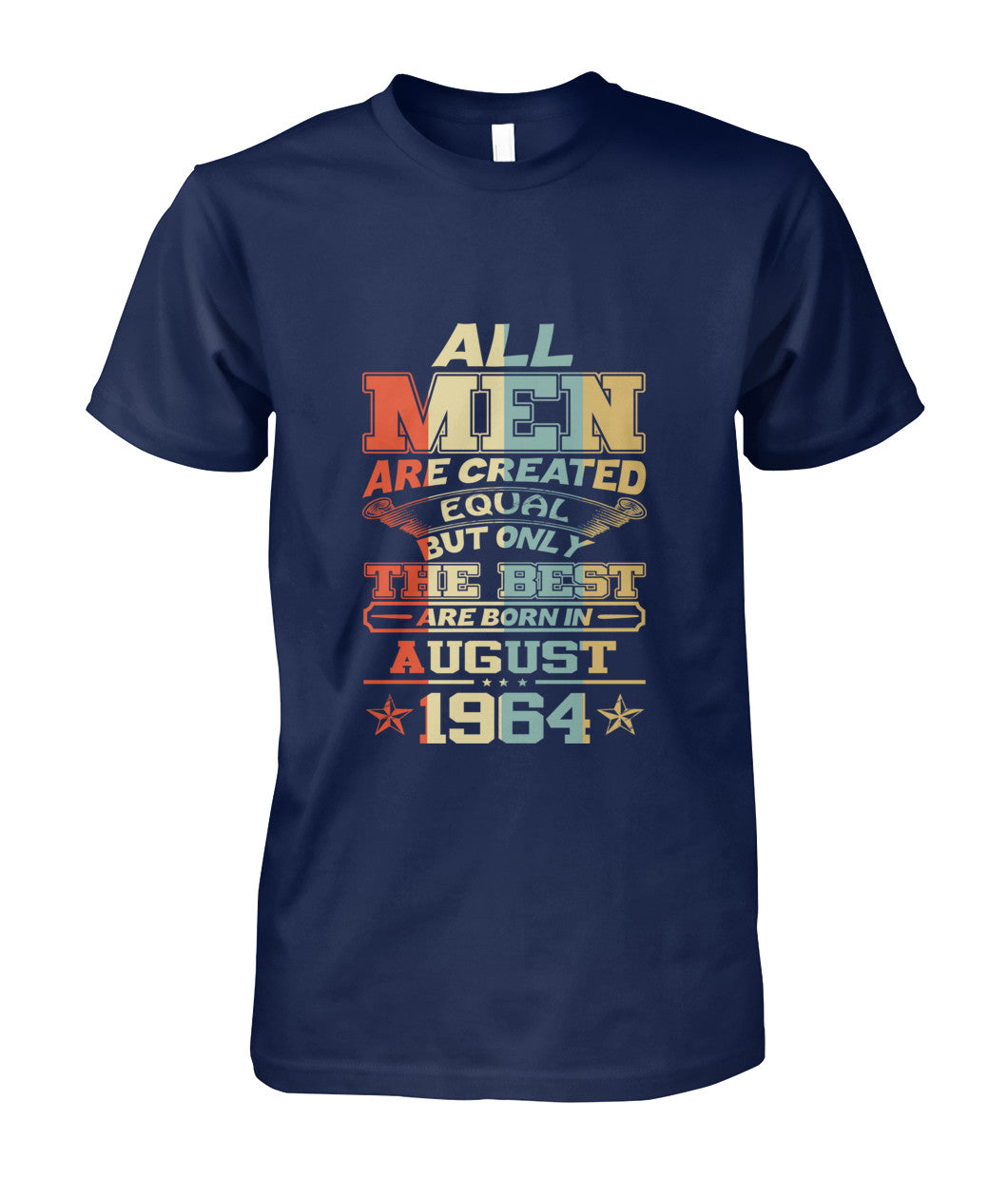 All Men Are Created Equal Only Best Are Born August 1964