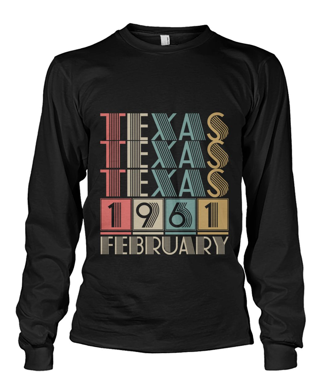 Born in Texas in February 1961 t shirt-Short Sleeves - TEEHOT.COM
