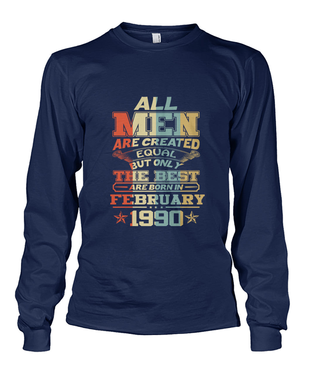 All Men Are Created Equal Only Best Are Born February 1990