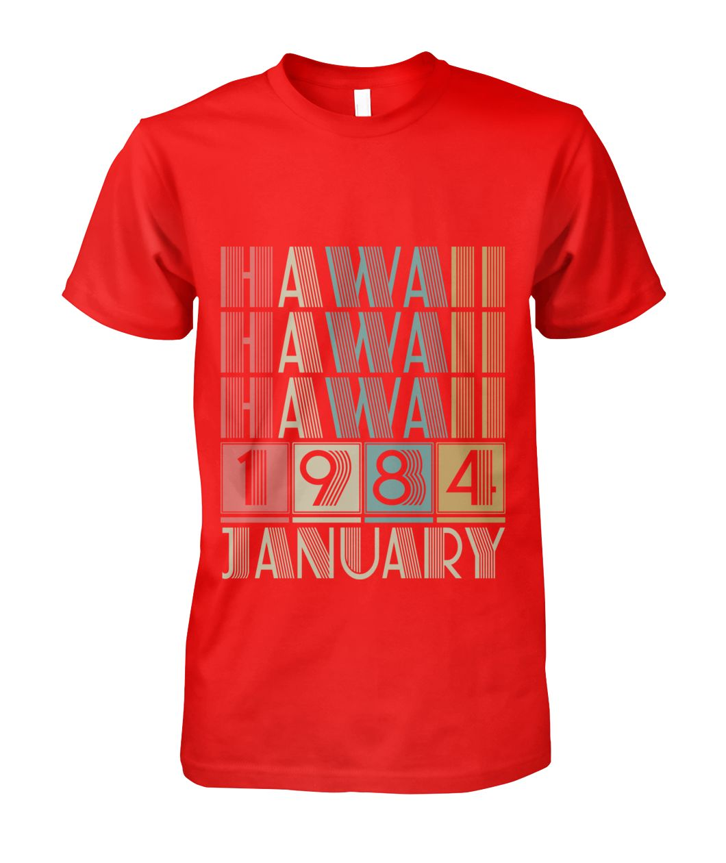 Born in Hawaii in January 1984 t shirt-Short Sleeves - TEEHOT.COM