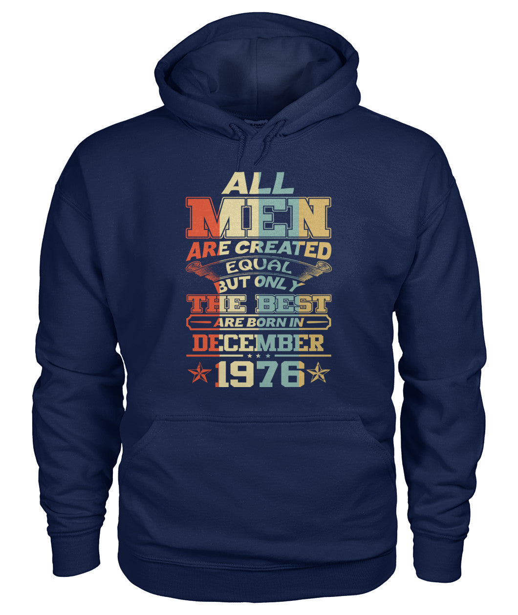 All Men Are Created Equal Only Best Are Born December 1976