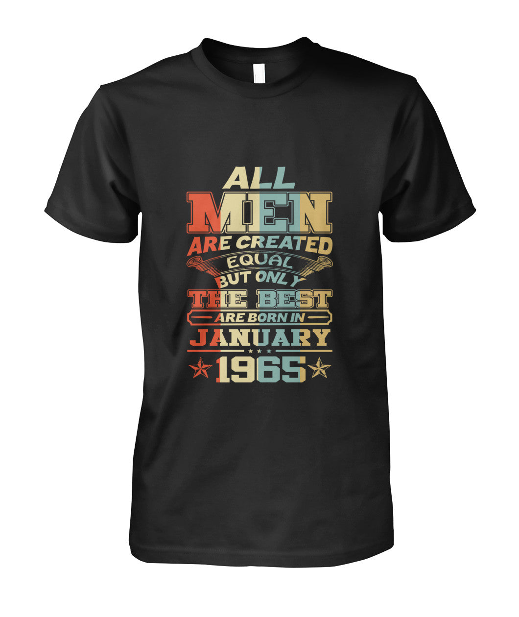 All Men Are Created Equal Only Best Are Born January 1965