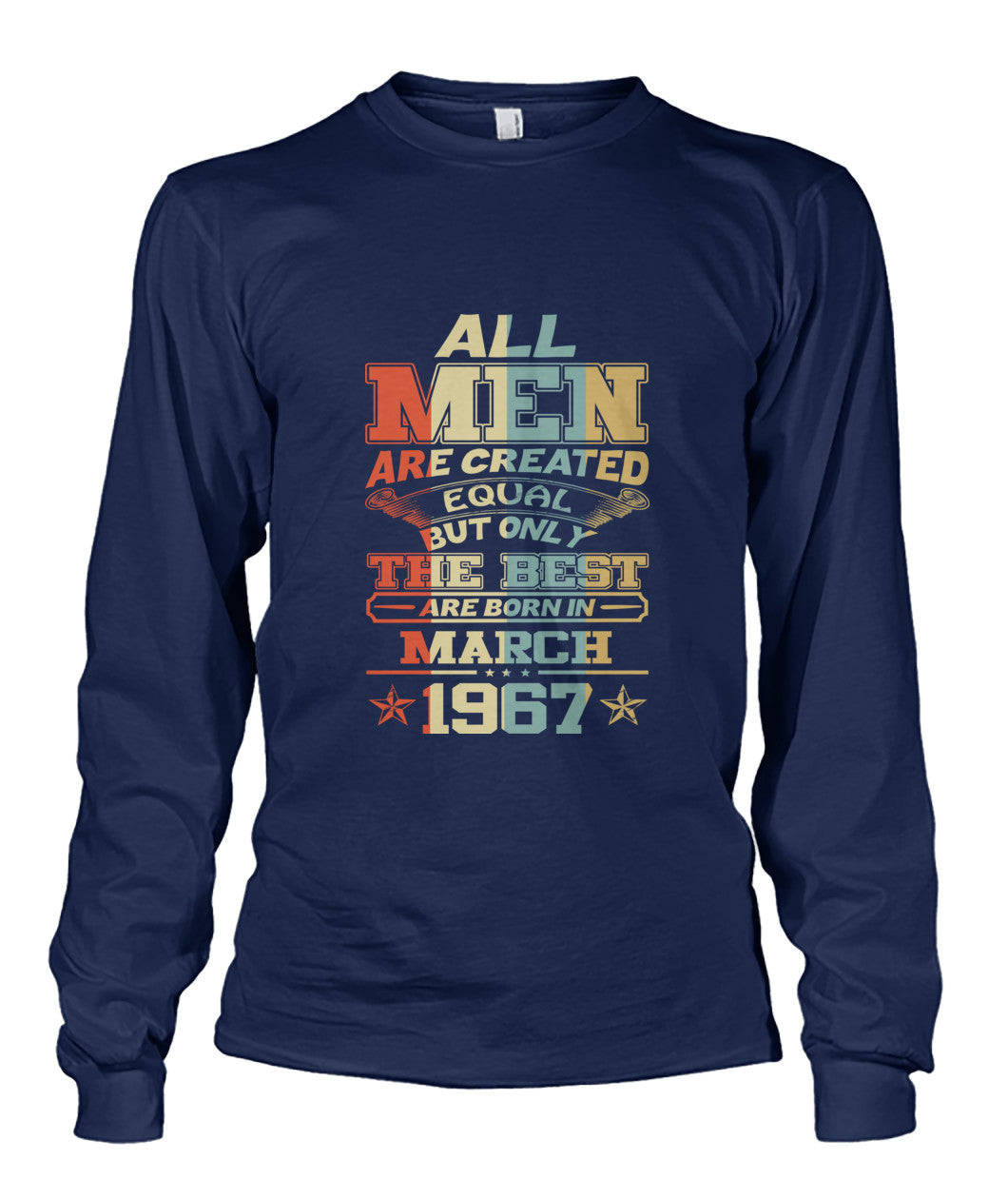 All Men Are Created Equal Only Best Are Born March 1967