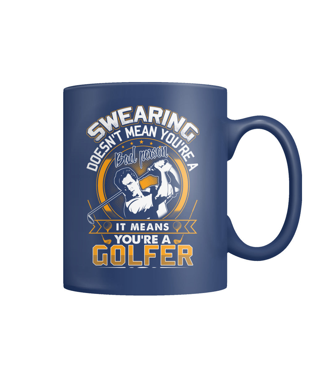 You are a golfer mug Color Coffee Mug-Drinkware - AllGolfUSA.COM